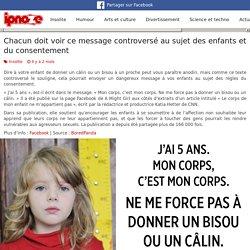 Chacun doit voir ce message controversé au sujet des enfants et du consentement