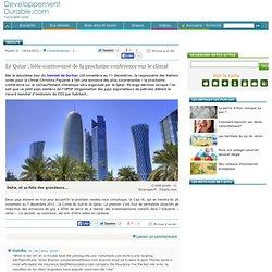 Le Qatar : hôte controversé de la prochaine conférence sur le climat