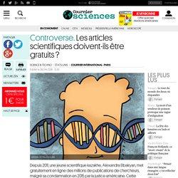 Controverse. Les articles scientifiques doivent-ils être gratuits?