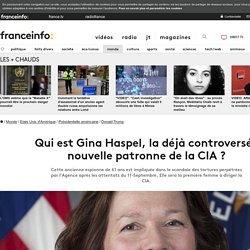 Qui est Gina Haspel, la déjà controversée nouvelle patronne de la CIA ?