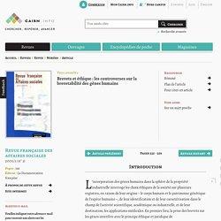 Brevets et éthique: les controverses sur la brevetabilité des gènes humains