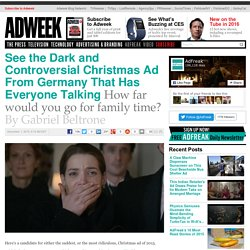 See the Dark and Controversial Christmas Ad From Germany That Has Everyone Talking