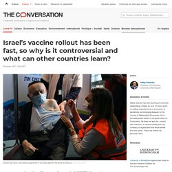 Israel's vaccine rollout has been fast, so why is it controversial and what can other countries learn?