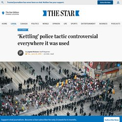 'Kettling' police tactic controversial everywhere it was used