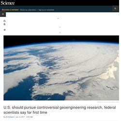 U.S. should pursue controversial geoengineering research, federal scientists say for first time
