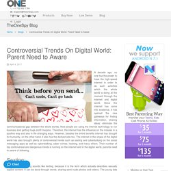 Controversial Trends On Digital World: Parent Need to Aware