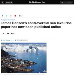 James Hansen's controversial sea level rise paper has now been published online
