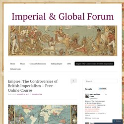 Empire: The Controversies of British Imperialism – Free Online Course