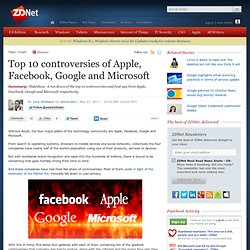 Top 10 controversies of Apple, Facebook, Google and Microsoft