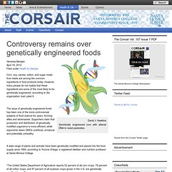 The Corsair : Controversy remains over genetically engineered foods