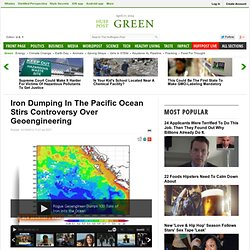 Iron Dumping In The Pacific Ocean Stirs Controversy Over Geoengineering
