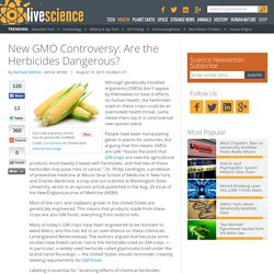 New GMO Controversy: Are the Herbicides Dangerous?