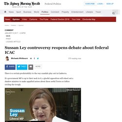 Sussan Ley controversy reopens debate about federal ICAC