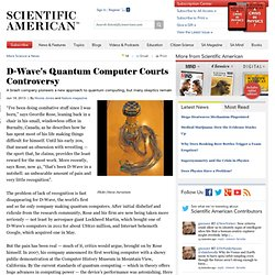 D-Wave's Quantum Computer Courts Controversy