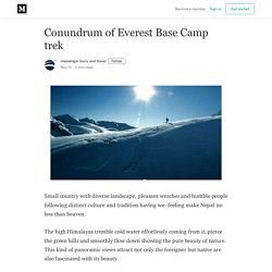 Conundrum of Everest Base Camp trek - messenger tours and travel - Medium