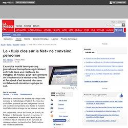 Marc Thibodeau : Le «Huis clos sur le Net» ne convainc personne