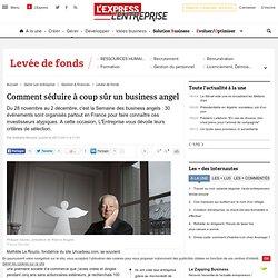 Business angels : leurs critères de sélection et comment les convaincre