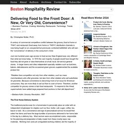 Delivering Food to the Front Door: A New, Or Very Old, Convenience? » Boston Hospitality Review
