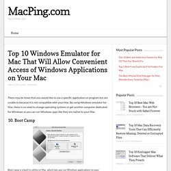 Top 10 Windows Emulator for Mac That Will Allow Convenient Access of Windows Applications on Your Mac