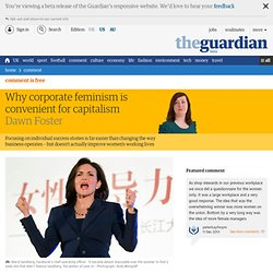 Why corporate feminism is convenient for capitalism