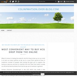 Most convenient way to buy HCG drop from the online - colinfwatson.over-blog.com