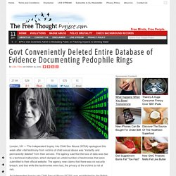 Govt Conveniently Deleted Entire Database of Evidence Documenting Pedophile R...