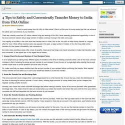 4 Tips to Safely and Conveniently Transfer Money to India from USA Online by Reuben Williams