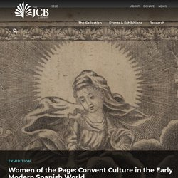 Women of the Page: Convent Culture in the Early Modern Spanish World