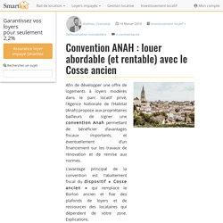 Convention ANAH : louer abordable (et rentable) avec le Cosse ancien