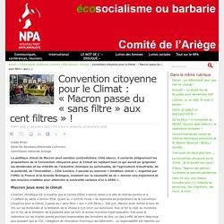 17-20 déc. 2020 Convention citoyenne pour le Climat : « Macron passe du « sans filtre » aux cent filtres » ! - NPA - Comité de l'Ariège