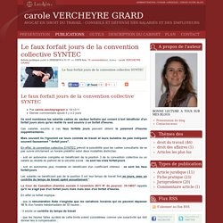 Le faux forfait jours de la convention collective syntec - Carole vercheyre grard
