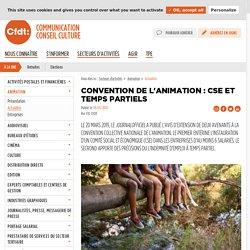 - Convention de l'animation : constitution des CSE et précisions sur l'indemnité temps partiel