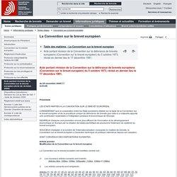 La Convention sur le brevet européen, Acte portant révision de la Convention sur la délivrance de brevets européens (Convention sur le brevet européen) du 5 octobre 1973, révisé en dernier lieu le 17décembre 1991,