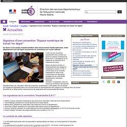 """Signature d'une convention """"Espace numérique de travail 1er degré"""" - Direction des services départementaux de l'éducation nationale de la Haute-Saône"""