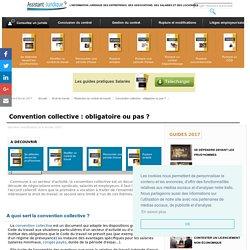 Convention collective : obligatoire ou pas ? - Aide juridique salarié gratuite