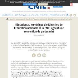 Education au numérique : le Ministère de l'Education nationale et la CNIL signent une convention de partenariat
