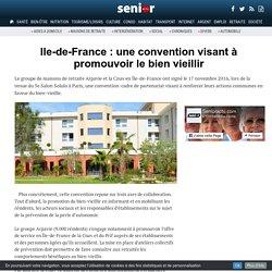 Ile-de-France : une convention visant à promouvoir le bien vieillir - 02/12/16