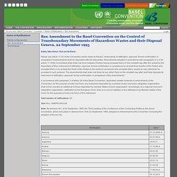 Basel Convention > Countries > Status of Ratifications > Ban Amendment