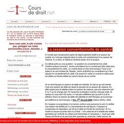La cession conventionnelle de contrat - Régime général des obligations