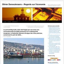 Le port de Beyrouth a bien été frappé par une arme non conventionnelle de faible puissance et à radioactivité marginale, le Hezbollah libanais divulgue des infos précises concernant le port de Haïfa…