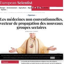 Les médecines non conventionnelles, vecteur de propagation des nouveaux groupes sectaires