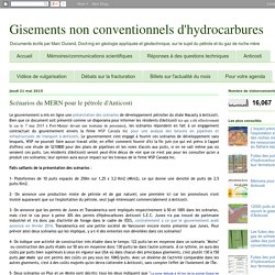 Gisements non conventionnels d'hydrocarbures: Scénarios du MERN pour le pétrole d'Anticosti