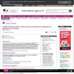 Au BO du 23 février 2012 : école ouverte, conventions de coopération et agrément d'associations