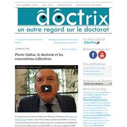 Pierre Gattaz, le doctorat et les conventions collectives