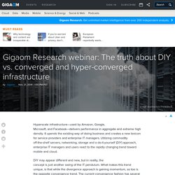Research webinar: The truth about DIY vs. converged and hyper-converged infrastructure