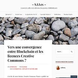 Vers une convergence entre Blockchain et les licences Creative Commons ? – – S.I.Lex –