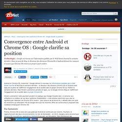 Convergence entre Android et Chrome OS : Google clarifie sa position