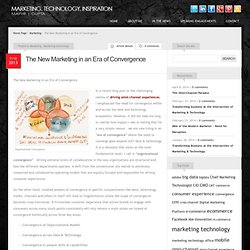 The New Marketing in an Era of Convergence