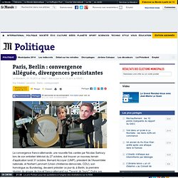 Paris, Berlin : convergence alléguée, divergences persistantes