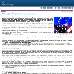 Relations UE/Etats-Unis : points de convergences, points de divergences